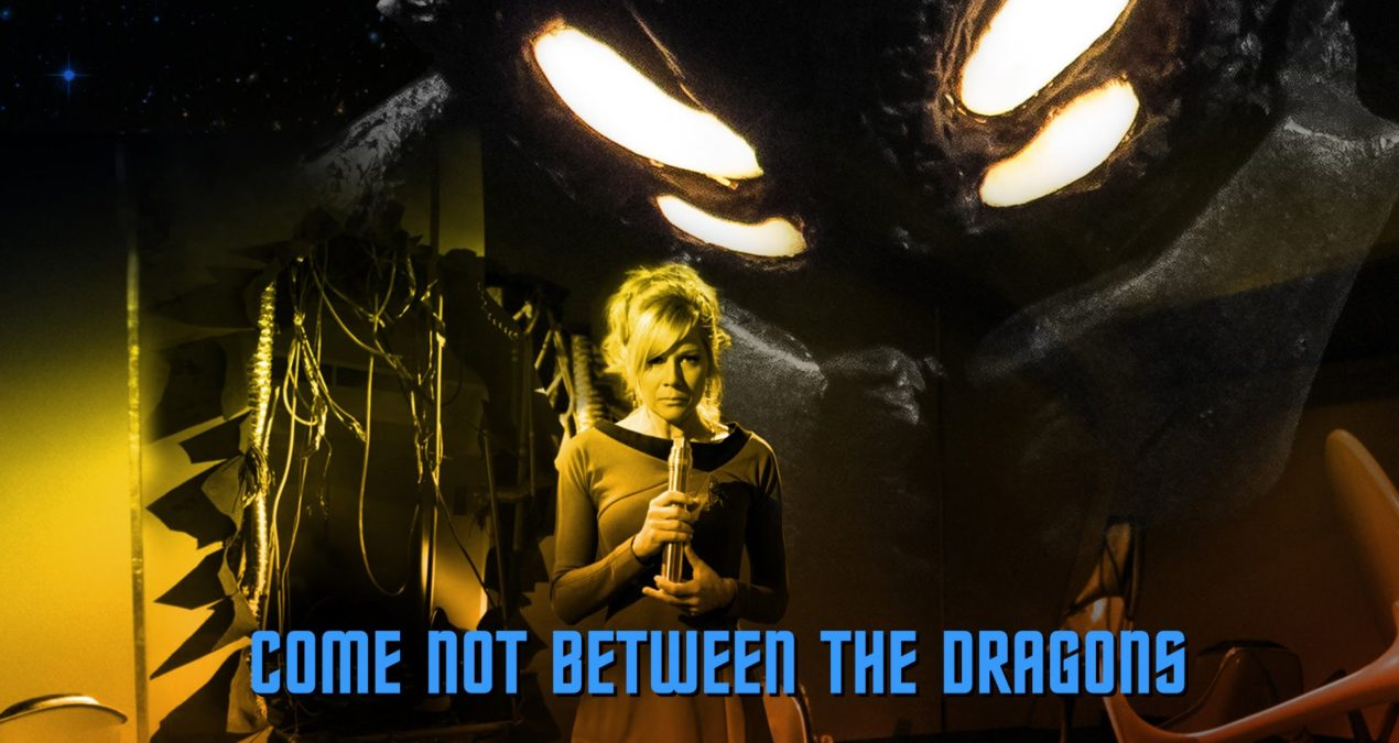 Star Trek Continues: Come Not Between the Dragons