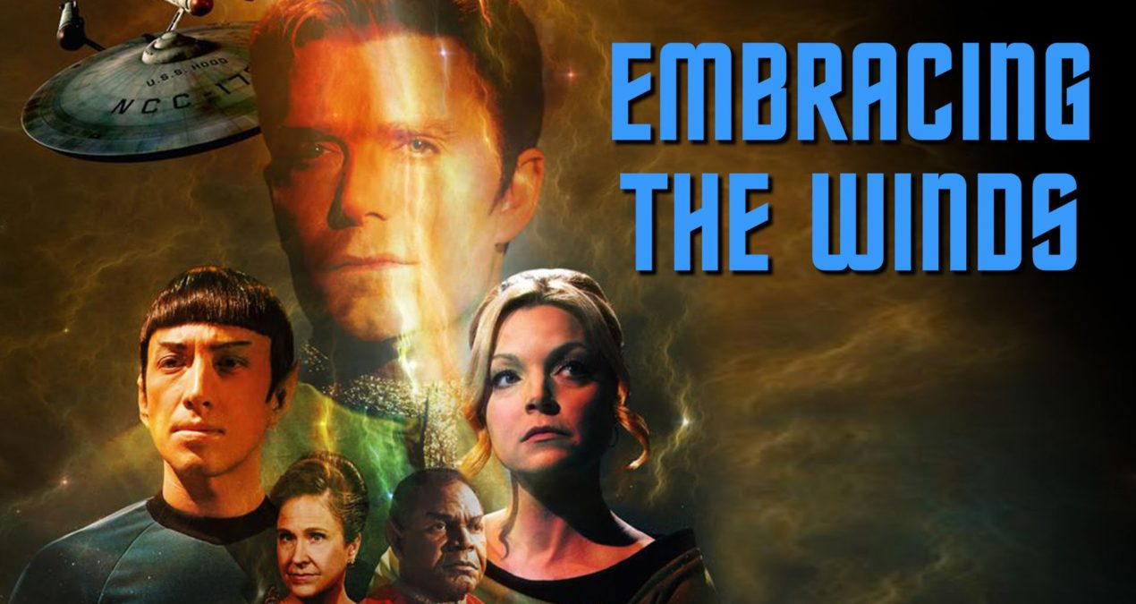 Star Trek Continues: Embracing the Winds