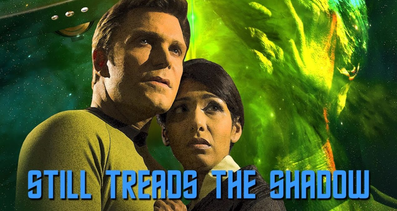 Star Trek Continues: Still Treads the Shadow