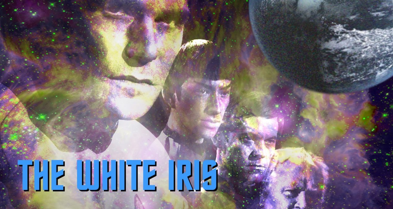 Star Trek Continues: The White Iris